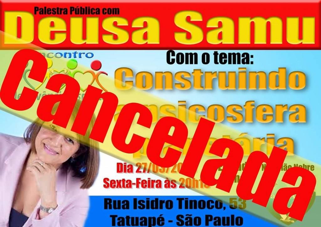 2020 03 16 Deusa Samu Cancelada
